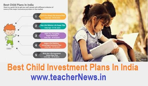 Child Investment Plans In India What schemes are good for children's investments