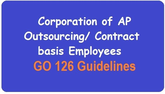 Corporation of AP Outsourcing/ Contract basis Employees - GO 126 Guidelines