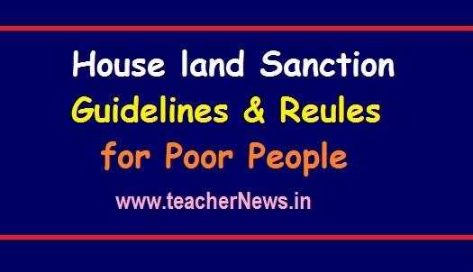 House land Sanction Guidelines for Poor People   పేదలకు ఇంటి స్థలం మంజూరు Rules 2019-20