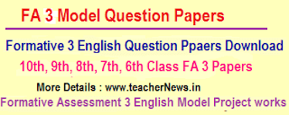 FA 3 English Question Papers 6th, 7th, 8th, 9th, 10th Class - English Project Works