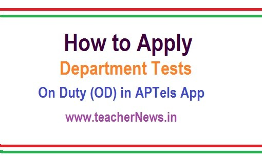 How to Apply Department Tests On Duty (OD) in APTels App