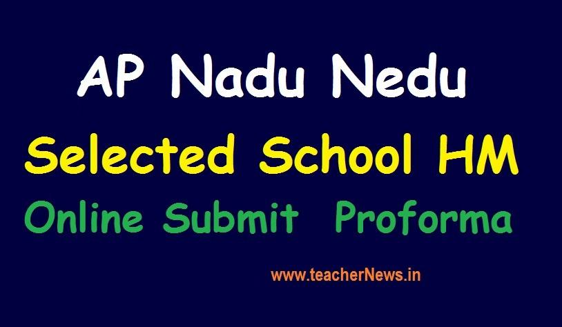 Nadu Nedu Selected School HM Online Submit Details Proforma