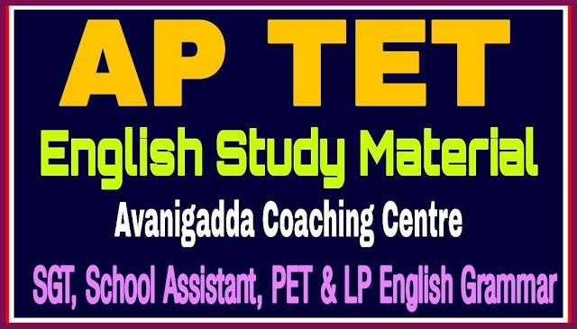 Avanigadda AP TET English Material 2021 - SGT/ School Assistant/ PET/ LP English Grammar