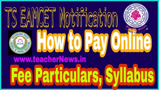 TS EMACET 2020 Notification   Online Apply,  Fee Particulars of Admission in to Engineering Agriculture and Pharma Courses