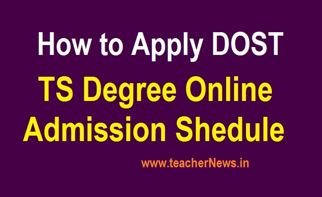 How to Apply DOST 2020 -TS Degree Online Admission Schedule