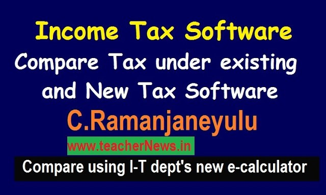IT Old & New Regime Compare 2020-21 | Income Tax Software to Compare between existing & new Regime