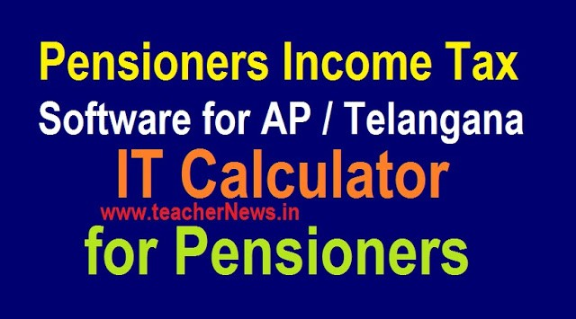 AP / TS Pensioners Income tax Software 2020-21 | Retired Employees/ Teachers IT 2020-21 in Mobile