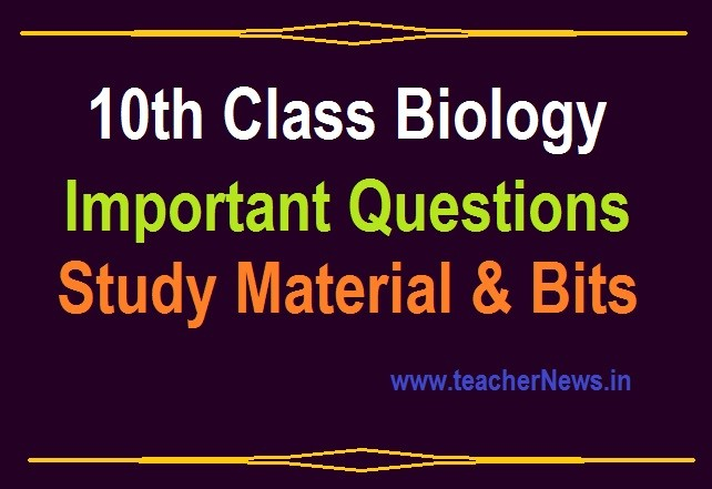 SSC Biology Important Questions 2020 Bit Bank - 10th Class Biology Study Material for AP Telangana Students