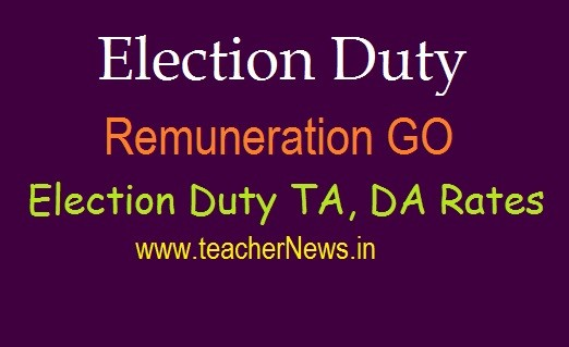 AP Election Duty Remuneration TA, DA Rates 2020 GO 161 | Polling Duty Employees TA, DA Rates