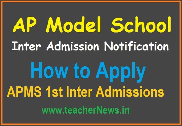 AP Model School Inter Admission Notification 2020 - How to Apply APMS 1st Inter Admissions 2020