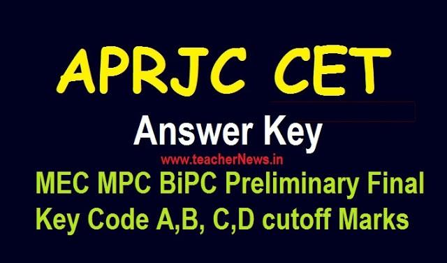 APRJC Answer Key 2020 MEC MPC BiPC Preliminary Final Key Code B, D, C, A cutoff Marks on 05.2020