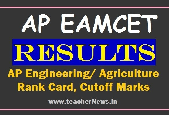 AP EAMCET Results 2020 - Check AP Engineering/ Agriculture Rank Card, Cutoff Marks