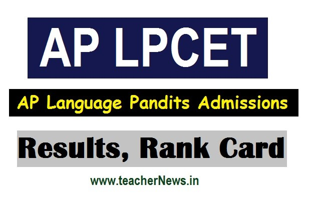 AP LPCET Results 2020 - AP Language Pandits TPT / HPT Selection list Merit list web counseling Schedule