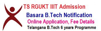 Basara IIIT Notification 2020 | RGUKT B.Tech Admission Online Apply last date in Telangana