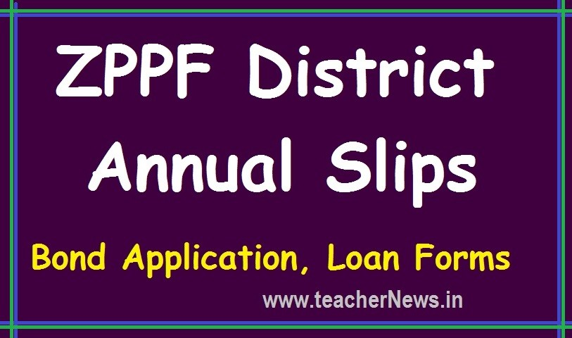 AP ZPPF Annual Statements -Forms, Applications at www.zpgpf.ap.nic.in