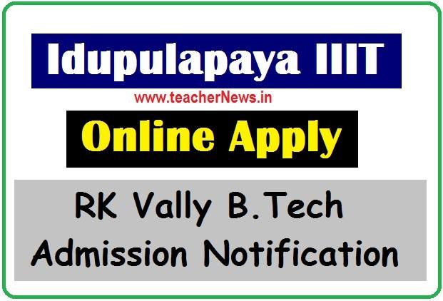 Idupulapaya IIIT Online Apply 2020   RK Vally B.Tech Admission Notification in Kapada District