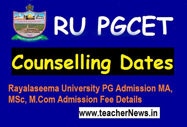RUCET Web Counselling Dates 2020 - Rayalaseema University Certificates Verification Schedule