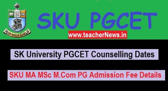SKU PGCET 2020 Counselling Dates - SKU MA MSc M.Com PG Admission Fee Details