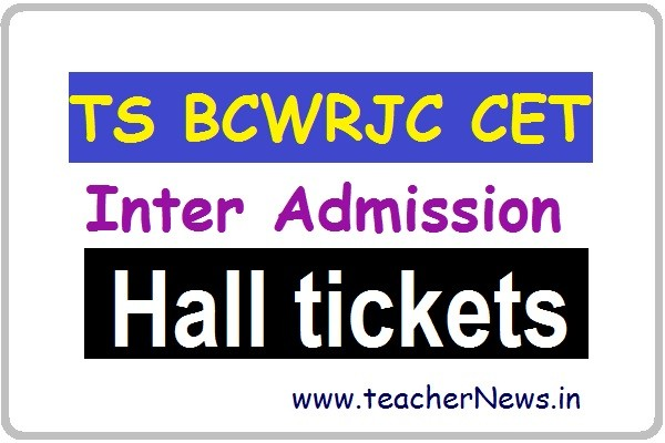 TS BCWRJC CET Inter Admission Hall Tickets 2020 MJP TS BC Welfare RJC Entrance Test 2020