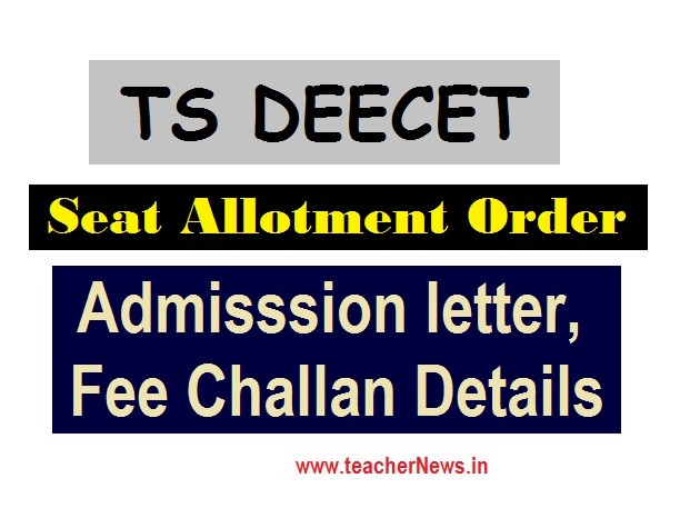 TS DEECET 2020 Seat Allotment Order/ letter, Admisssion Fee Challan Details @ deecet.cdse.telangana.gov.in