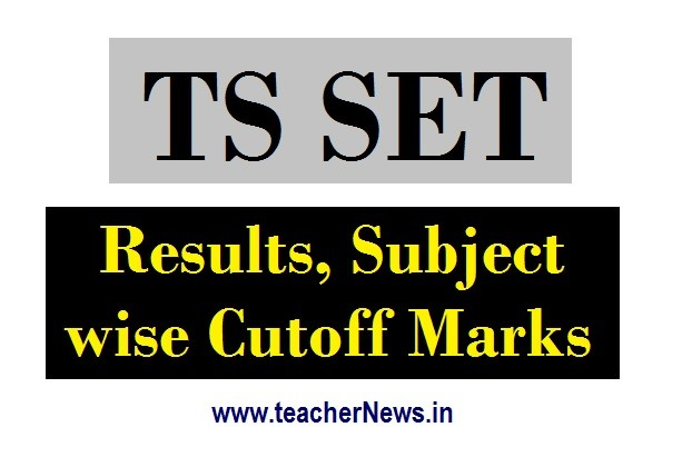 TS SET Results 2020 | TSSET Subject wise Cutoff Marks at www.telanganaset.org