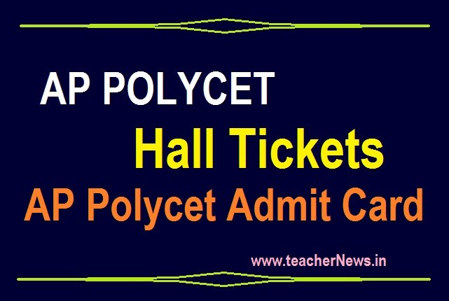 AP POLYCET Hall Tickets 2020 - AP Polytechnic Admit Card Download at polycetap.nic.in