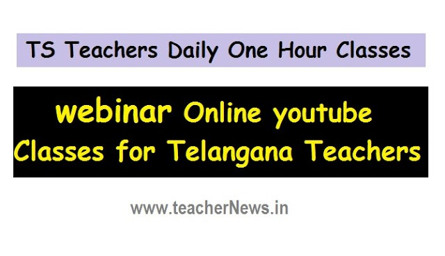 Daily One Hour Classes to TS Teachers | Online Classes Schedule for Telangana Teachers
