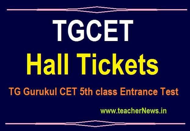 TGCET Hall tickets 2020 for 5th Class Admission Test Telangana Gurukulam CET Hall ticket 2020