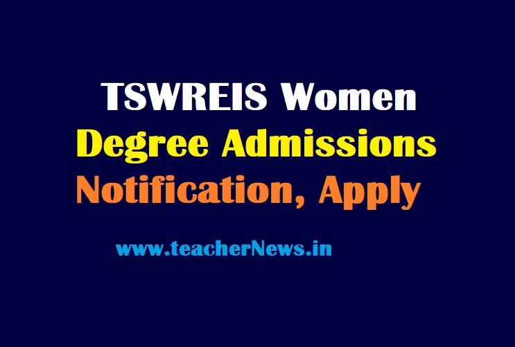 TSWREIS Women Degree Admissions Notification 2021   Telangana Women Degree CET Apply Online
