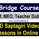 Bridge Course HM Teacher Duties in DD Saptagiri Video lessons