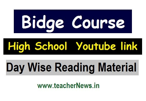 8th, 9th Class Bridge Course Youtube link - Day Wise DD Video link, Reading Material