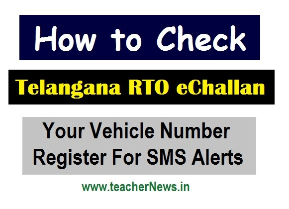 How to Check Telangana RTO eChallan / Penalty on Your Vehicle Number - Register For SMS Alerts