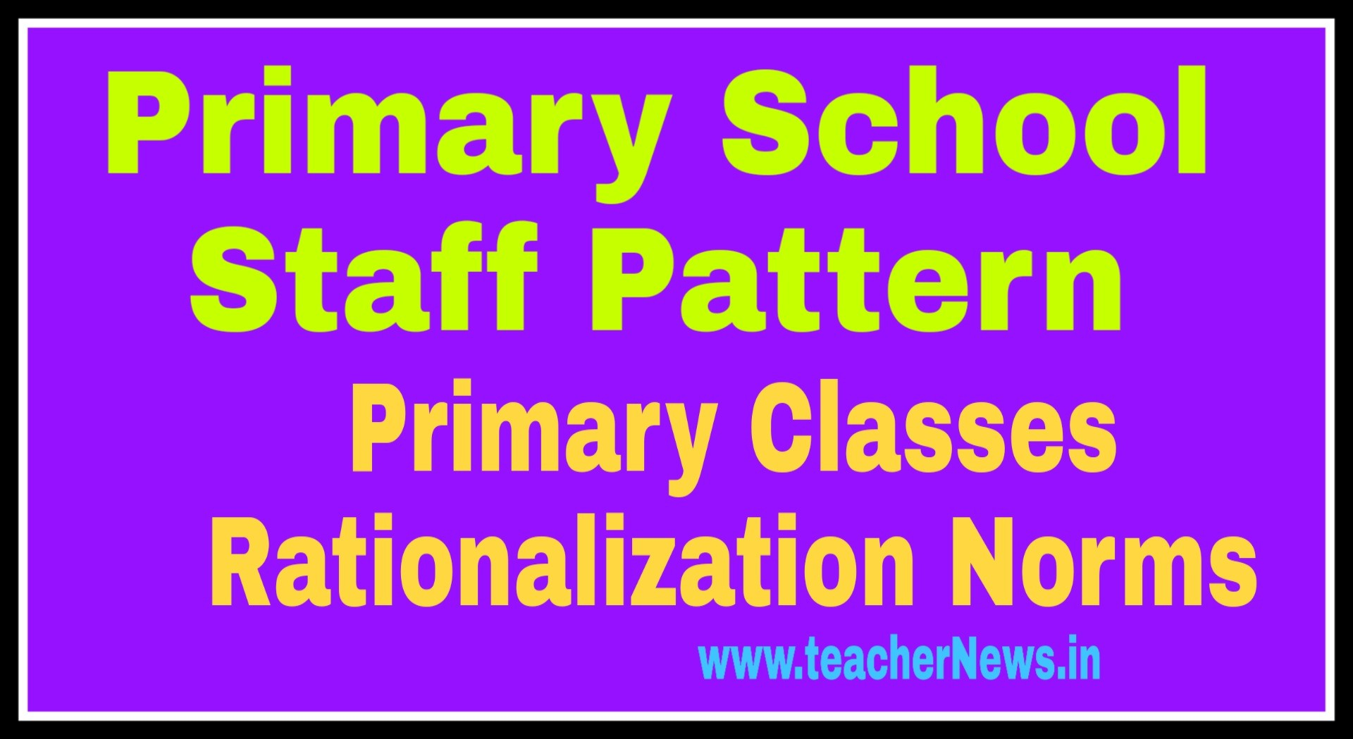 Primary Schools Staff Pattern 2020 for SGT Teachers Rationalization Norms 2020