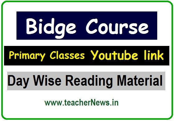 Primary Classes Bridge Course Youtube link - Day Wise Reading Material