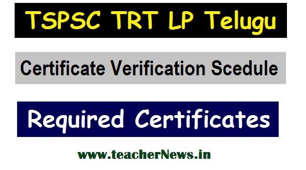 TSPSC TRT Online Certificate Verification Scedule (LP Telugu SA Social Telugu) - Required Certificates List 2020