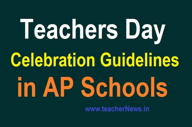 Celebration of Teachers day in AP Schools on 5th September 2020 Guidelines
