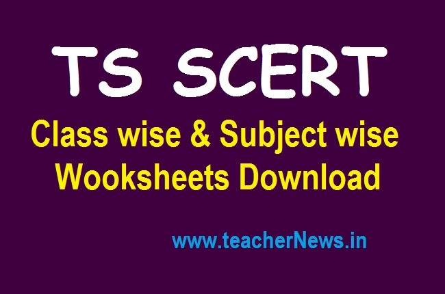 SCERT TS Worksheets Download Class wise & Subject wise for 2 to 10 Students
