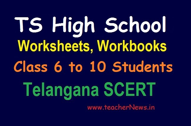 TS High School Worksheets, Workbooks Download for Class 6 to 10 Students (Online Classes)