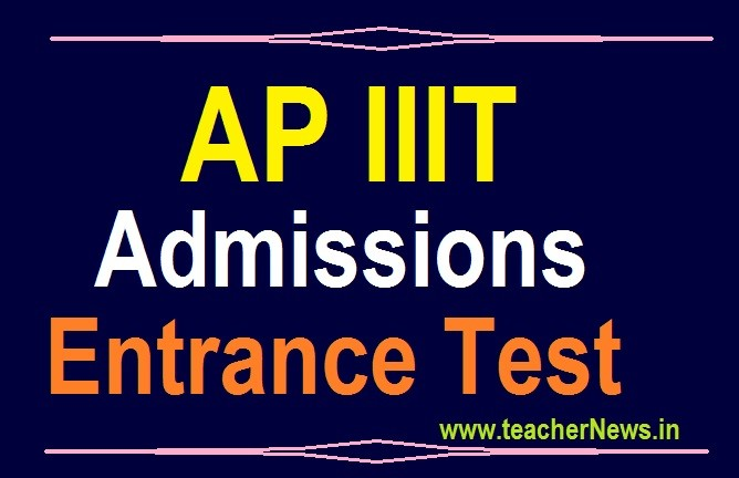 AP IIIT Entrance Test 2021 rgukt admission test syllabus, Scheme of Exam, Dates