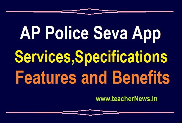 AP Police Seva App Services, Specifications, Features and 87 Benefits Download