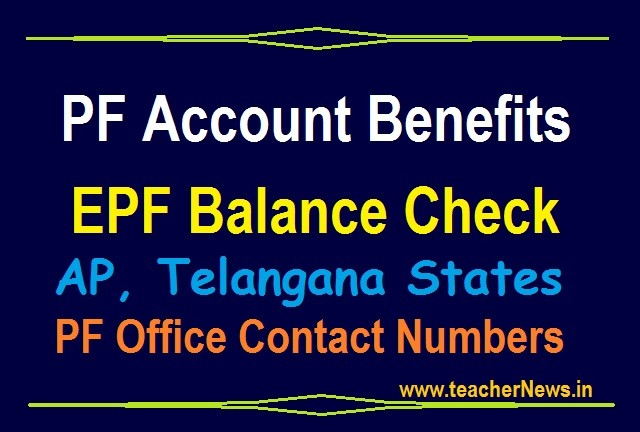 PF Account Benefits - EPF Balance Check in Online/ Through Mobile | Contact Number