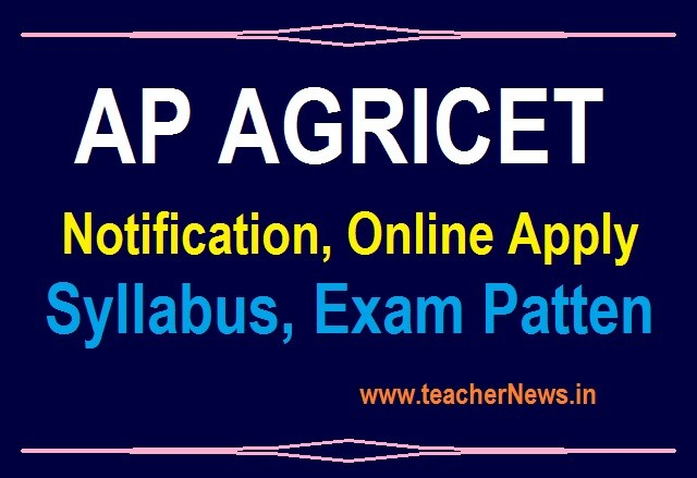 AP AGRICET Notification 2020 ANGRAU AGRICET B.Sc Online Application Form, Exam Date, Eligibility Details