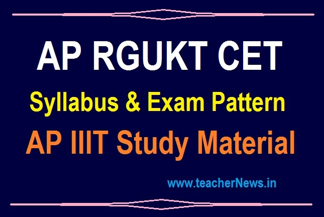 AP Rgukt CET Material 2020 Syllabus, Exam Pattern for IIIT Entrance Test | Study Material pdf