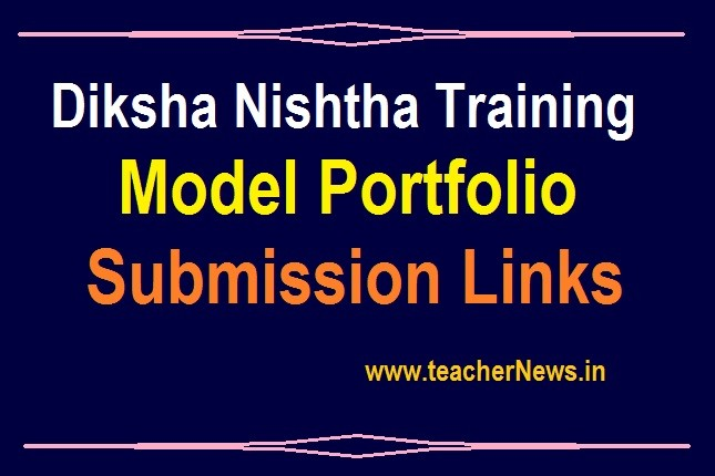 Diksha Nishtha Training Portfolio, Model Submission Links