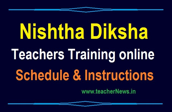 NISHTHA DIKSHA Teachers Training online Schedule from 06-10-2020 to 03-1-2020 for AP Teachers
