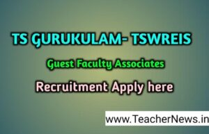 TS Gurukulam Guest Faculty Recruitment Application For Guest Faculty