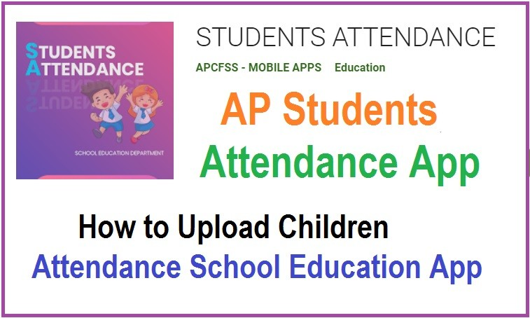 AP Students Attendance App 2020 How to Upload children Attendance School Education App
