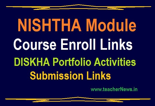 NISHTHA Module Course Enroll Links for in TM & EM- DISKHA Portfolio Activities Submission Links