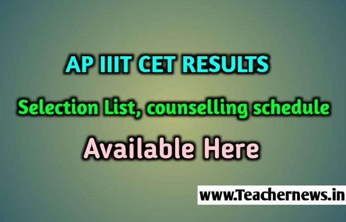 AP IIIT CET certificate verification 2020 Selection list Counselling Schedule RGUKT CET