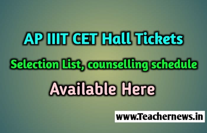 AP IIIT CET Hall tickets 2020 Selection list Counselling Schedule RGUKT